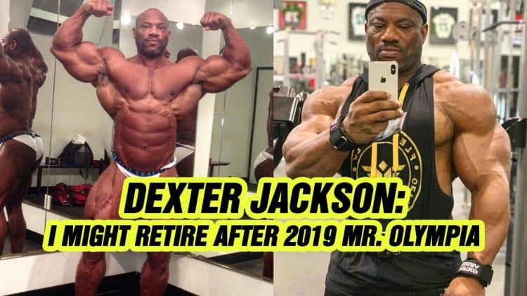 Dexter Jackson About Retiring