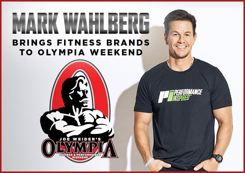 Mark Wahlberg Brings Fitness Brands To Olympia Weekend