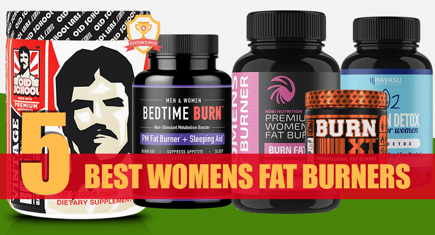 5 Best Women S Fat Burners Reviewed For 2019 Fitness Volt