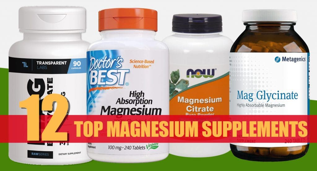 12 Best Magnesium Supplements Reviewed In 2019 – Fitness Volt
