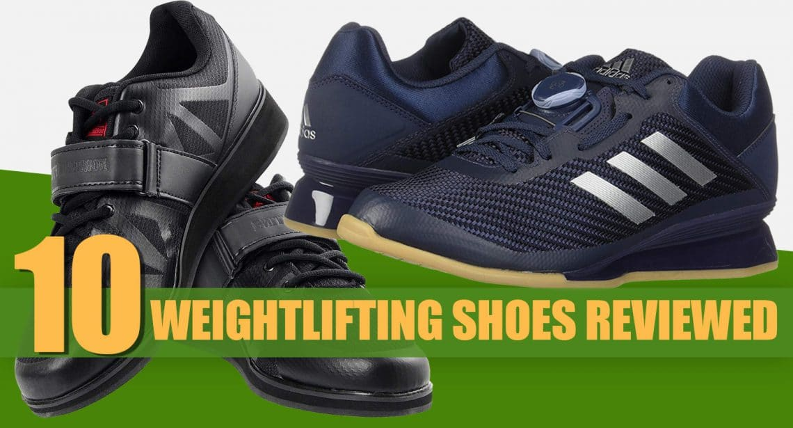 Weightlifting Shoes Reviewed
