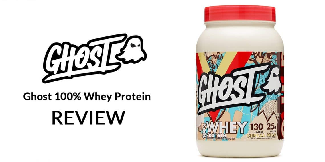 Ghost Whey Protein Review