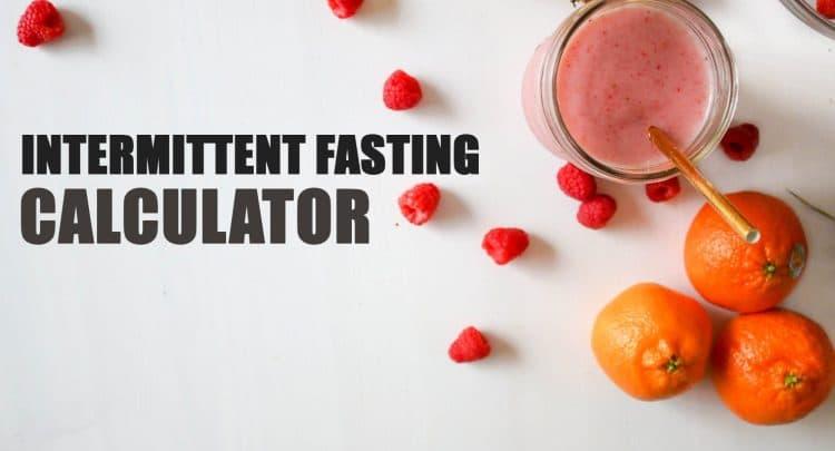 Intermittent Fasting Calculator