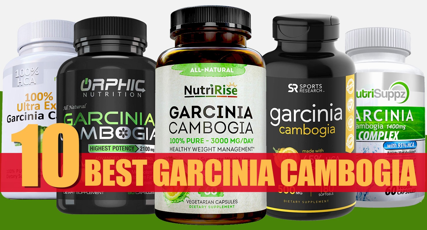 10 Best Garcinia Cambogia Supplements For 2020 Fitness Volt