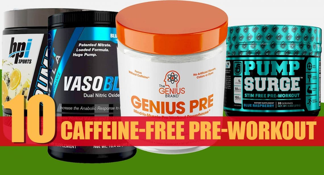 Caffeine-Free Pre-Workout Review