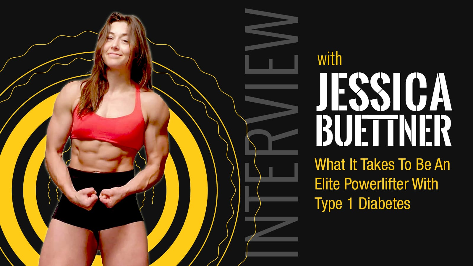 Jessica Buettner Tells What It Takes To Be An Elite Powerlifter With Type 1 Diabetes (Exclusive)