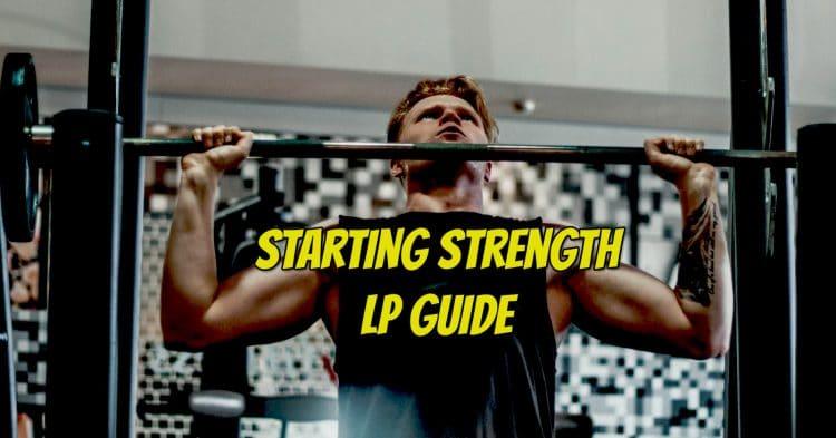 Starting Strength Lp Guide