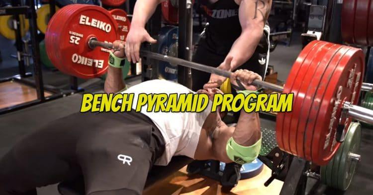 Powerlifting Bench Pyramid Program