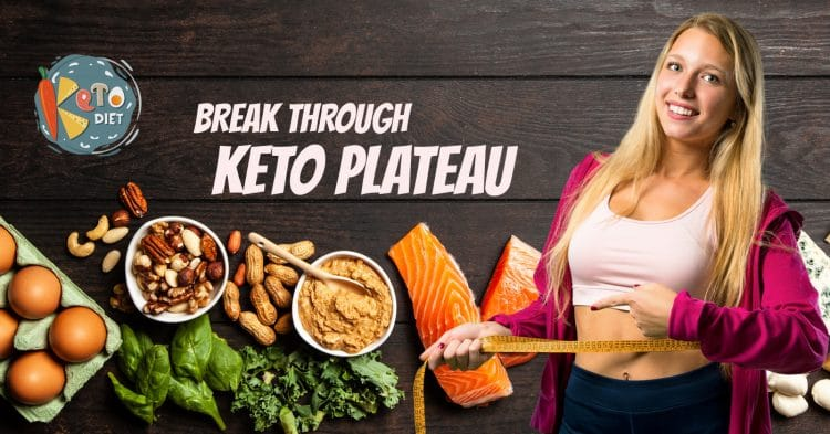 Break Through Keto Plateau