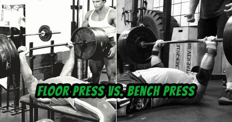 Floor Press Vs. Bench Press